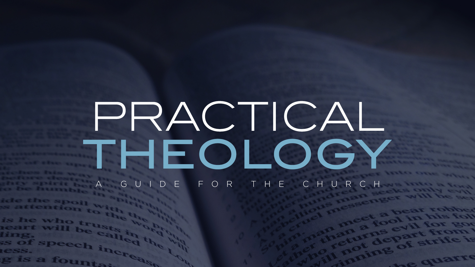 Practical Theology Series: the Gospel in the church (Part 4)